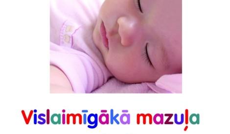 Latviešu valodā izdota mūsdienīga un kvalitatīva grāmata par bērnu miegu