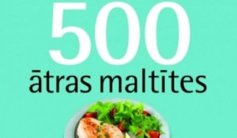 Palīgs steidzīgajiem - 500 ātras maltītes
